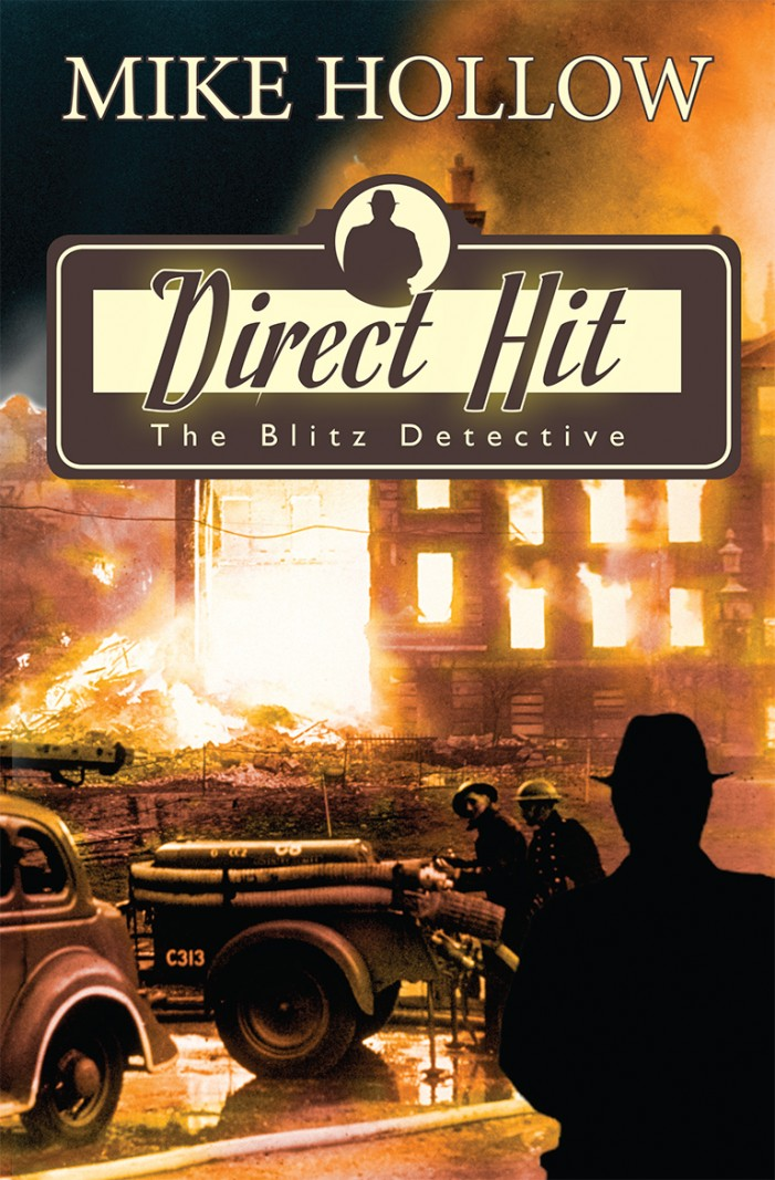 Direct Hit – The Blitz Detective by Mike Hollow